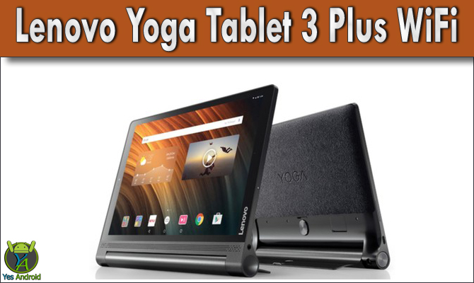 Lenovo Yoga Tablet 3 Plus WiFi Full Specs Datasheet