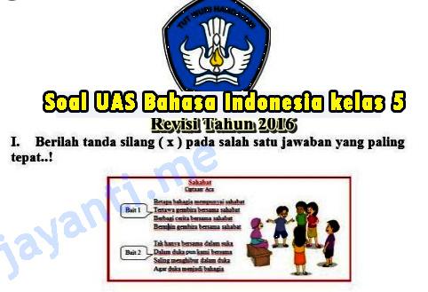 Soal UAS Bahasa Indonesia kelas 5