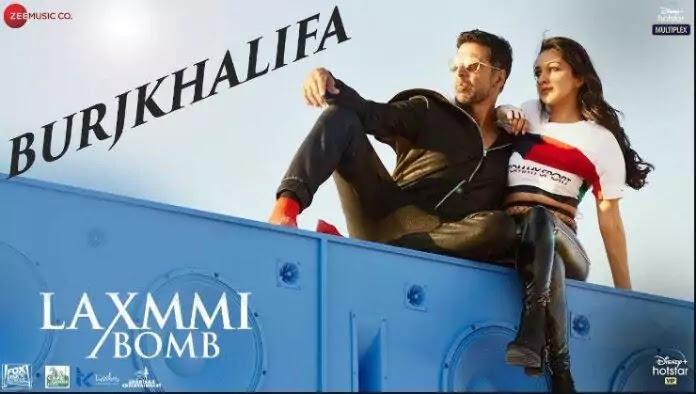 Burjkhalifa Song Lyrics in Hindi - Laxmmi Bomb