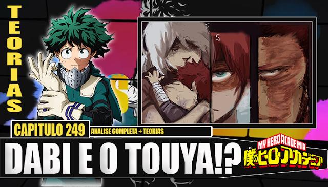 Boku no Hero Academia 249-NOVA EVIDÊNCIAS QUE DABI É O TOUYA! Analise + TEORIAS