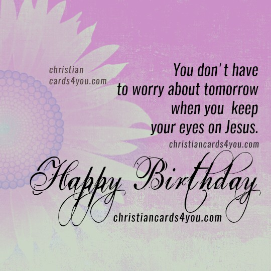 Christian birthday quotes for friend, christian images wishing happy birthday to a dear friend, nice image to share with friend, sister, daughter designed by Mery Bracho