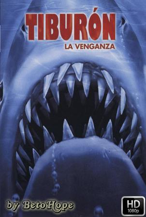 Tiburon 4: La Venganza [1080p] [Latino-Ingles] [MEGA]