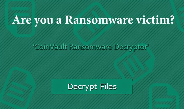 CoinVault Ransomware Decryption Tool Released