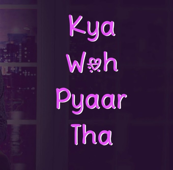 """kya wo pyar tha"" poetry in Hindi by- Shubham Khillari 