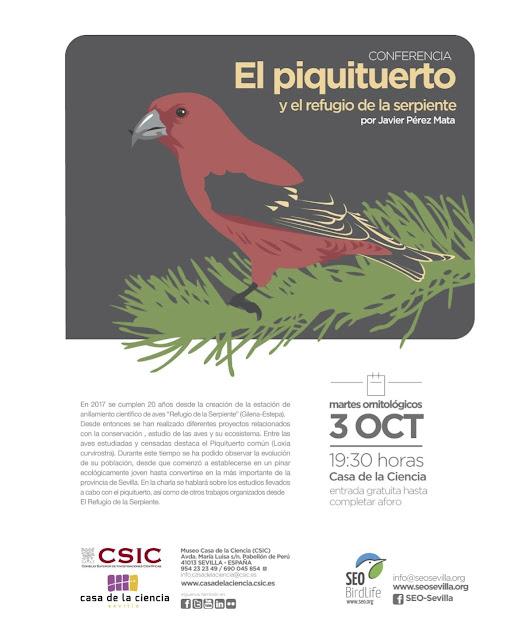 Conferencia: El Piquituerto y el refugio de la serpiente. Por Javier Pérez Mata, 03 de Octubre 2017. Grupo Local SEO-Sevilla.
