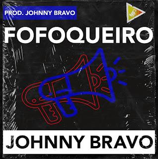 Johnny Bravo - Fofoqueiro