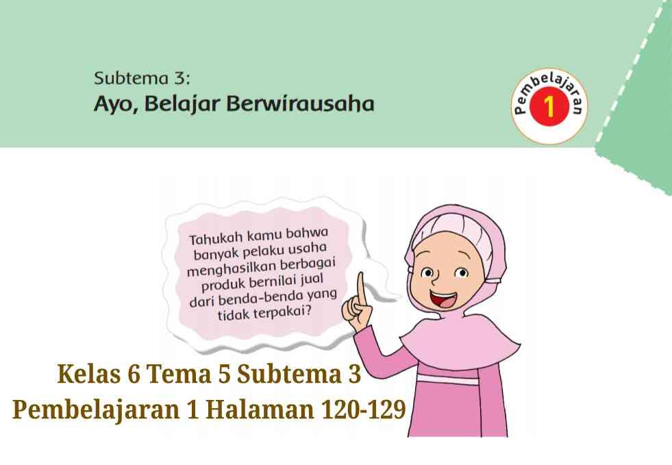 Kunci Jawaban Buku Tematik Tema 5 Kelas 6 Halaman 120 122 123