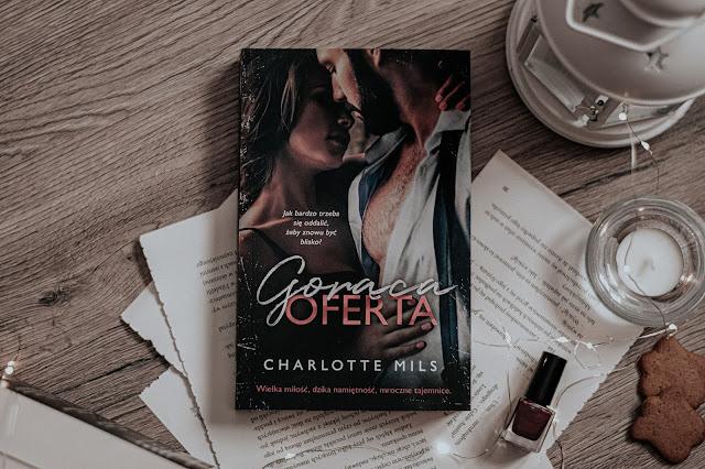 "Charlotte Mils - ,,Gorąca oferta"" (recenzja)"