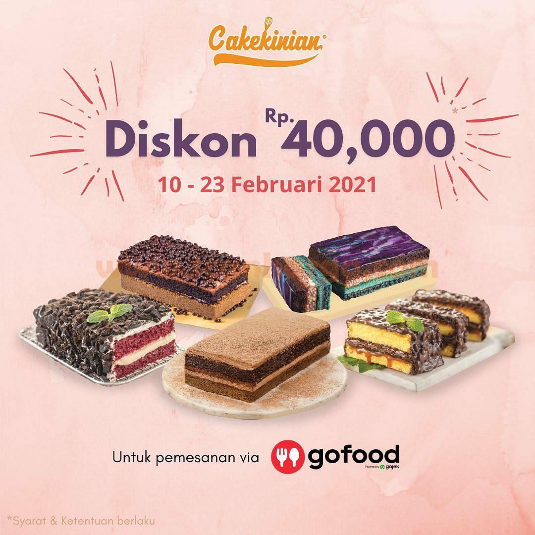 Cakekinian Spesial Promo Gofood! Diskon Rp 40.000