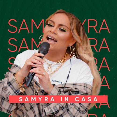 Samyra Show - In Casa - Promocional de Junho - 2020