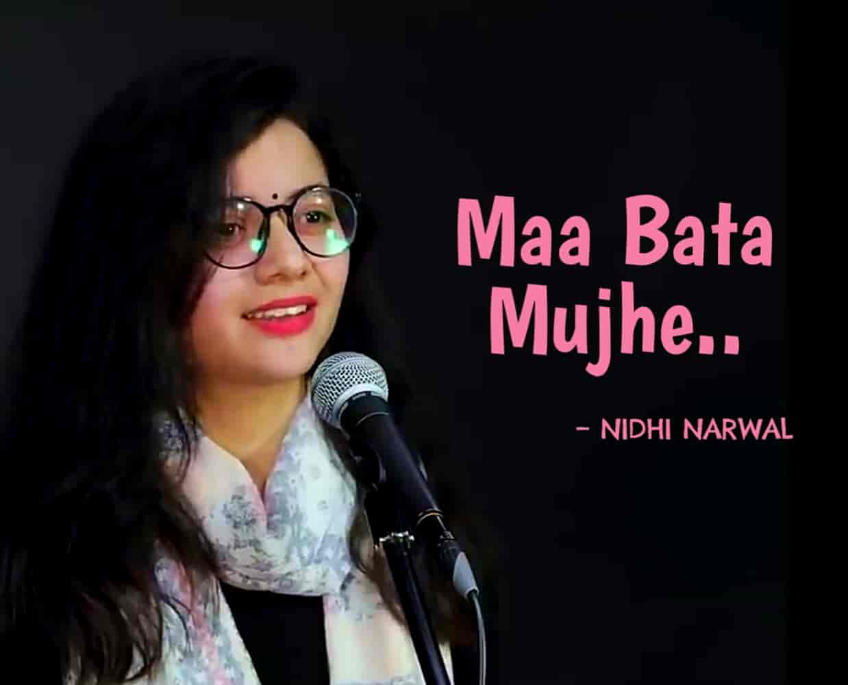 This Beautiful Poem 'Maa Bata Mujhe' which is written and performed by Nidhi Narwal.