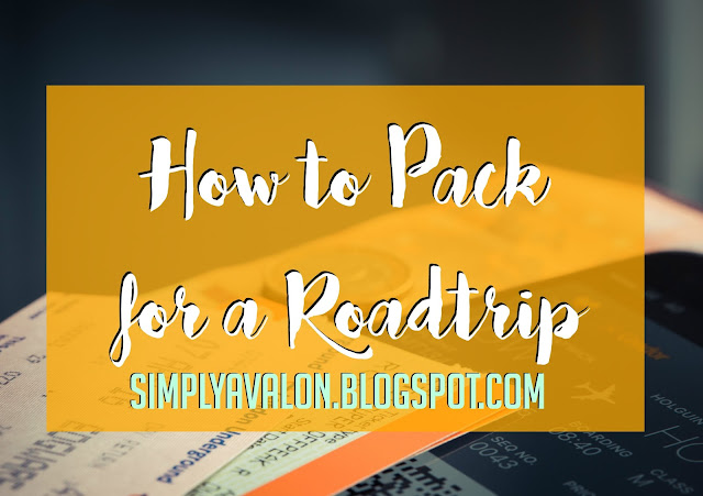 How to Pack for a Roadtrip