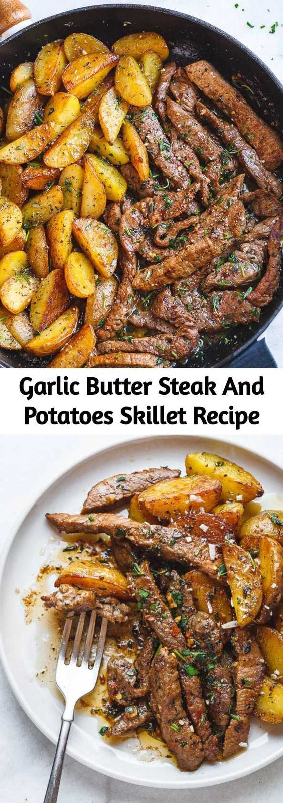 Easy Garlic Butter Steak and Potatoes Skillet with juicy seared steak and crispy roasted potatoes all oven baked in one pan. Nothing goes together better than garlic steak and potatoes!