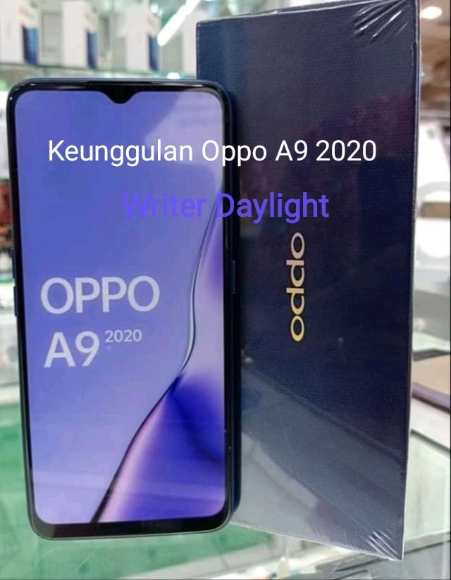 Intip 4 Keunggulan Oppo A9 2020, Nomor 1 Bikin Tercengang!!!!