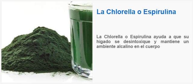 La Chlorella o Espirulina ayuda a que su hígado se desintoxique y mantiene un ambiente alcalino en el cuerpo