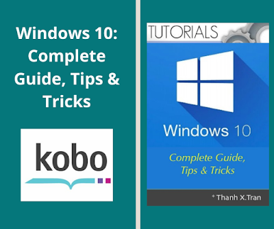 Windows 10: Complete Guide, Tips & Tricks Guide to Windows 10. Tips & Tricks for Windows 10