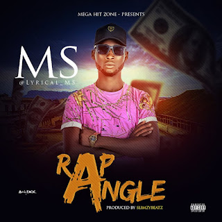 Music: MS – Rap Angle (Prod. Slimzybeatz) | @lyrical_ms