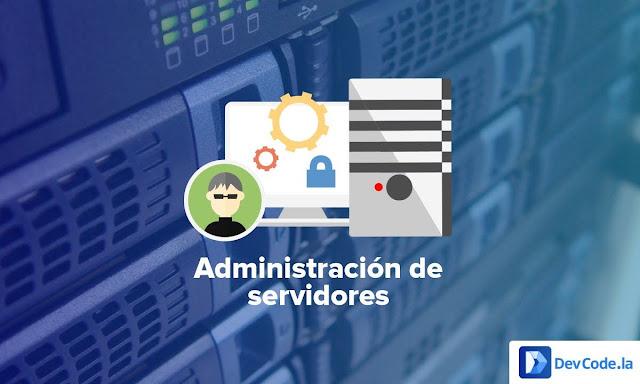 Curso de Administración de Servidores (DevCode)