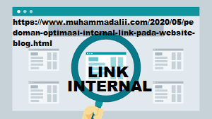 https://www.muhammadalii.com/2020/05/pedoman-optimasi-internal-link-pada-website-blog.html