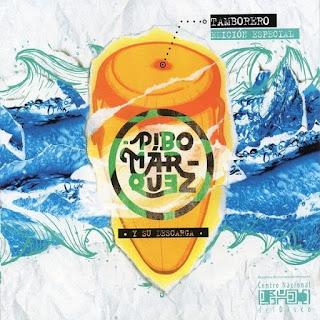 TAMBORERO (EDICION ESPECIAL) - PIBO MARQUEZ (2015)