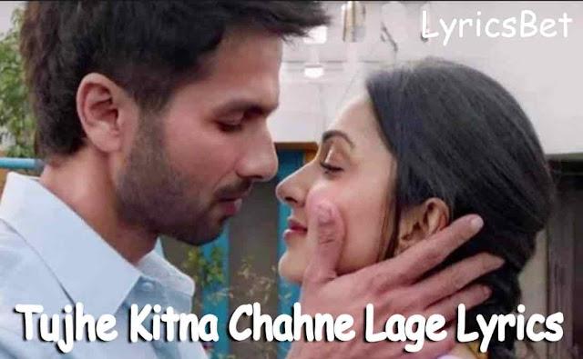 Tujhe Kitna Chahne Lage Lyrics