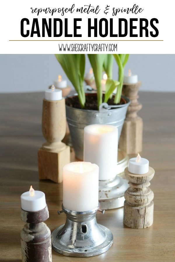 How to use repurposed metal and spindles to make candle holders