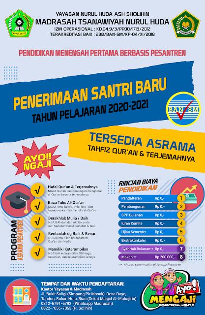 Brosur Penerimaan Siswa/Santri Baru MTs Nurul Huda Tandun 2020-2021 Madrasah GRATIS Terakreditasi Berbasis Pesantren