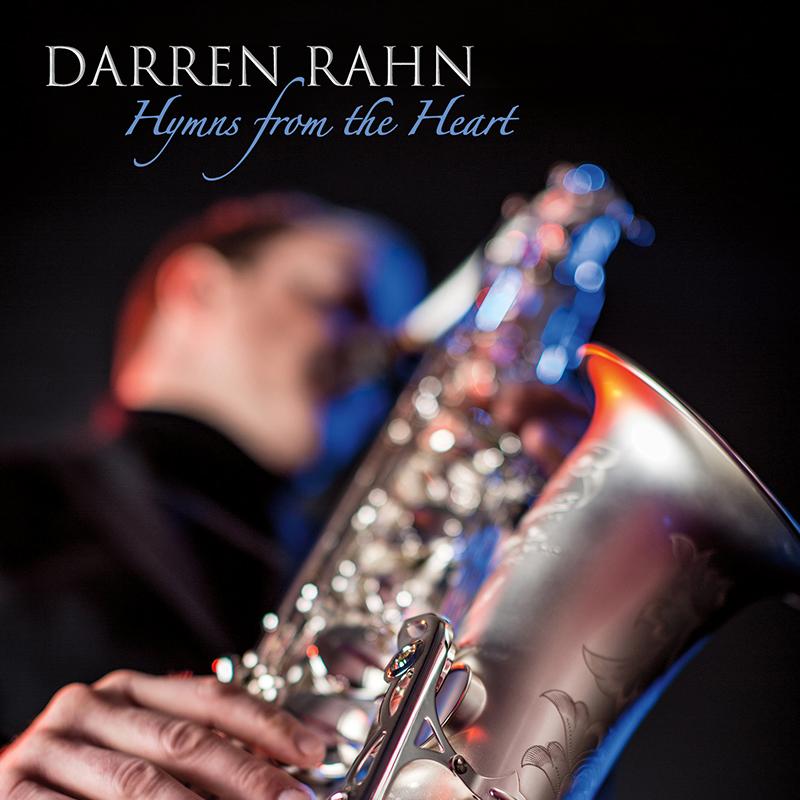 Old Rugged Cross Saxophone: JAZZ CHILL : NEW RELEASES: DARREN RAHN