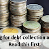 Looking for a debt collection agency? Read this first.