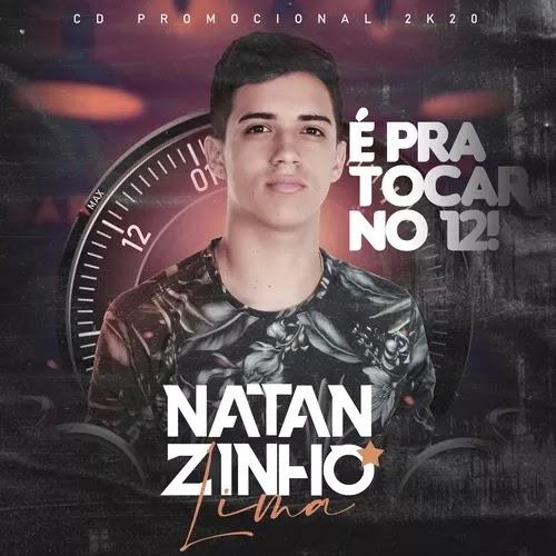 Natanzinho Lima - Pra Tocar no 12 - Promocional - 2020