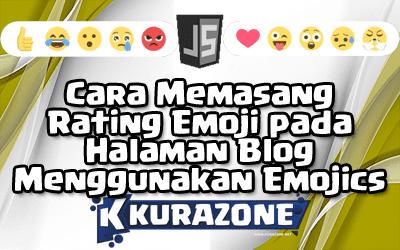 Cara Memasang Rating Emoji pada Halaman Blog Menggunakan Emojics