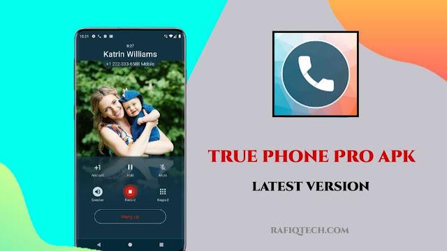 تحميل تطبيق True Phone Dialer & Contacts Pro لإدارة جهات الاتصال  وتسجيل المكالمات للأندرويد