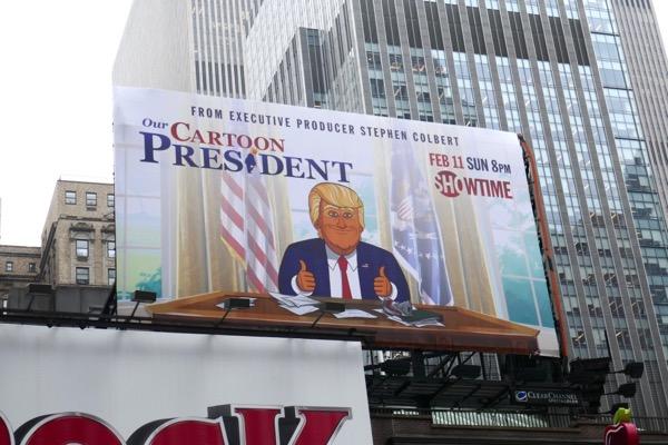 Our Cartoon President series premiere billboard