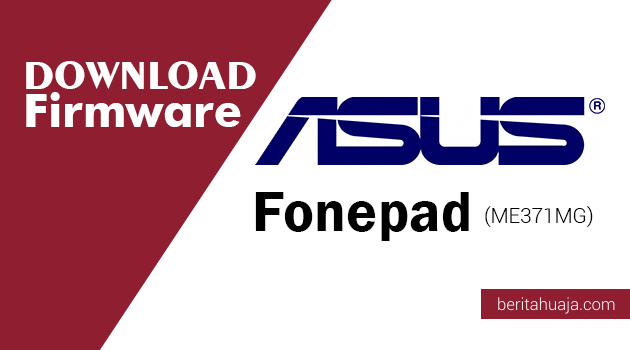 Download Firmware ASUS FonePad (ME371MG)