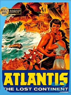 Atlantida El Continente Perdido [1961] HD [1080p] Latino [GoogleDrive] PGD