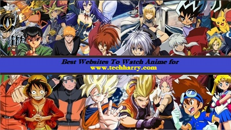 Best Anime Websites in the world Best websites to watch anime online for free