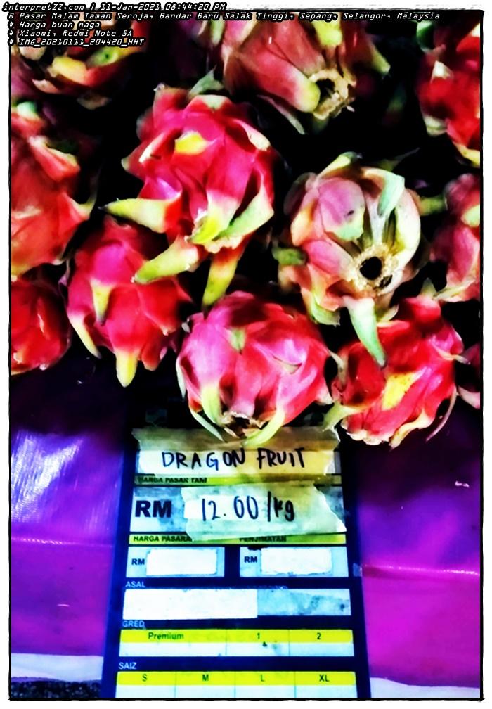 gambar harga buah naga yang dijual di Pasar Malam Taman Seroja