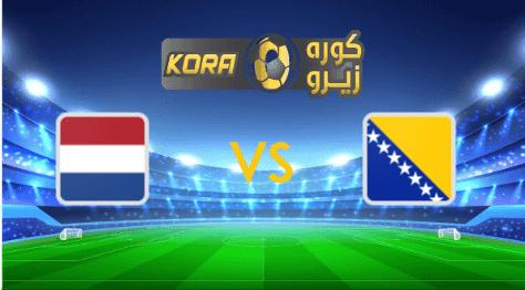 مشاهدة مباراة هولندا والبوسنة والهرسك بث مباشر اليوم 11-10-2020 دوري الأمم الأوروبية