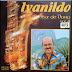 Ivanildo - Sax De Ouro - Vol. 04 - 1982