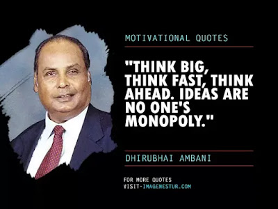 Dhirubhai Ambani Quotes - Think big, think fast, think ahead. Ideas are no one's monopoly