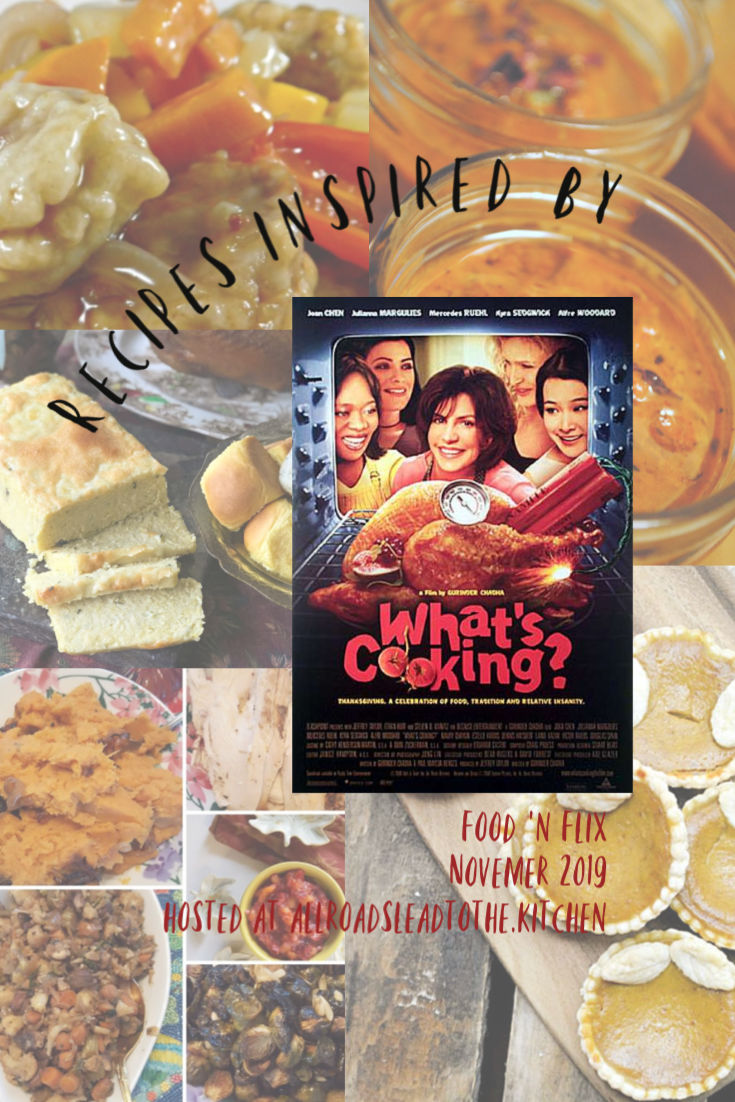 Recipes inspired by What's Cooking?, a Thanksgiving movie inspired recipe roundup | #FoodnFlix