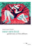 Anne-Laure Chanel Sœur sans bruit Le Rouergue