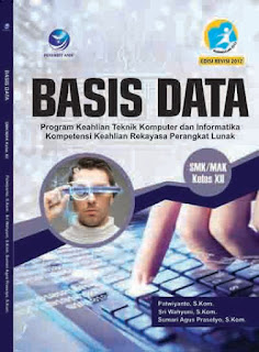 Basis Data - Program Keahlian Teknik Komputer dan Informatika, Kompetensi Keahlian Rekayasa Perangkat Lunak SMK/MAK Kelas XII