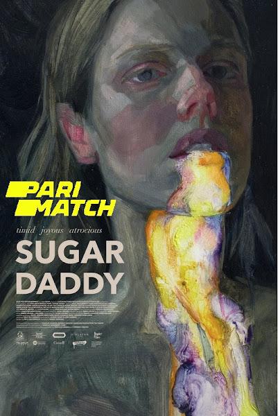 Sugar Daddy 2020 Dual Audio Hindi [Fan Dubbed] 720p HDRip