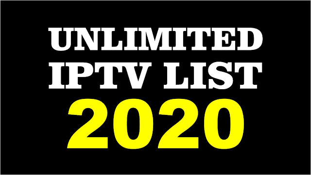 IPTV FREE UNLIMITED LIST M3U LINKS 2020