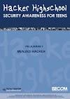 Hacker Highschool: Security Awareness For Teens (Seri 1 Bahasa Indonesia)