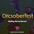 Nova Montaria da Orcsoberfest: Rolling Barrel