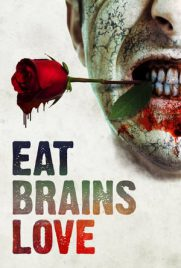 Eat Brains Love 2018