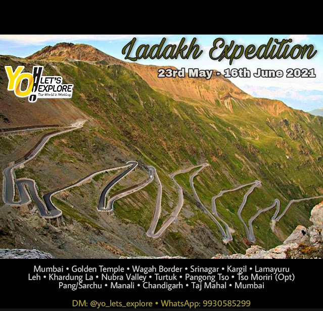 Ladakh Expedition | 23rd May - 16th June 2021 |  YO! Let's Explore | Registration On