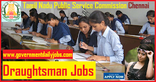 TNPSC Recruitment 2018 Apply Online for Draughtsman Grade III 53 Vacancy